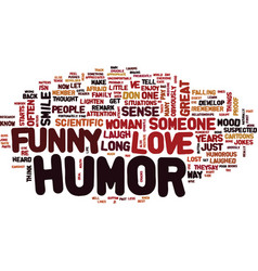 You love them because they re funny text vector