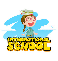 international school poster design with girl and vector image vector image