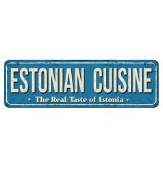 Authentic estonian cuisine vintage rusty metal vector