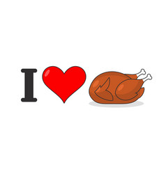 I love fried turkey heart and fowl for lunch vector