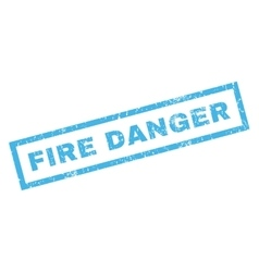 Fire danger rubber stamp vector