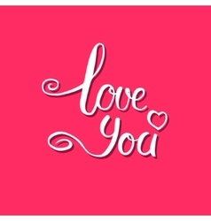 Love you calligraphy vector image