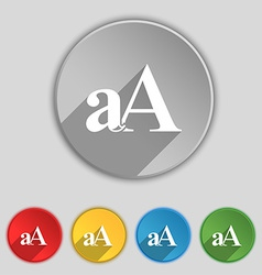 Enlarge font aa icon sign symbol on five flat vector