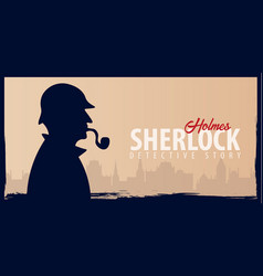 Sherlock holmes banners detective vector