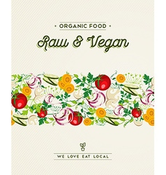 Raw and vegan food design with vegetable vector