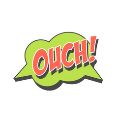 ouch short phrase speech bubble in retro style vector image