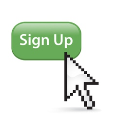 Sign Up Button Click vector image vector image