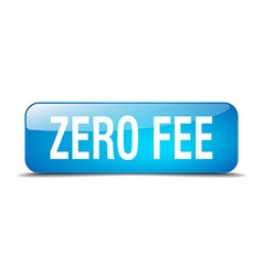Zero fee blue square 3d realistic isolated web vector