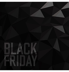 Black friday Sale Poster Triangular Low Poly Dark vector image vector image