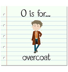 Flashcard letter o is for overcoat vector
