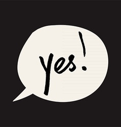 Yes sign in speech bubble grunge styled vector