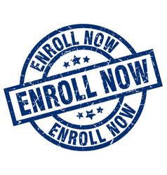 Enroll now blue round grunge stamp vector