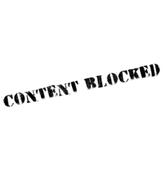 Content blocked rubber stamp vector