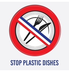 stop sign ban plastic dishes fork knife vector image vector image