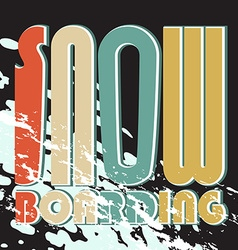 snow boarding poster vector image