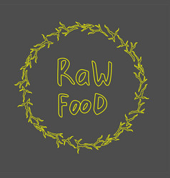 raw food hand drawn label healthy diet and vector image vector image