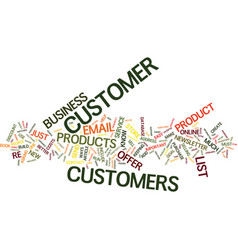 You must build a customer list text background vector