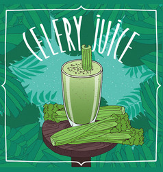 Healthy fresh celery juice with vegetable stalks vector
