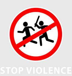 Sign stop violence one symbolically man runs vector
