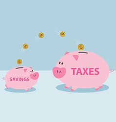 Money from piggy bank to be allowed to pay taxes vector image