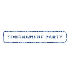 Tournament party textile stamp vector