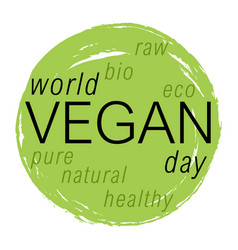 Wordl vegan day colorfull vector