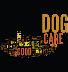 You must use good dog care text background word vector