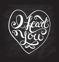 Romantic quote i heart you vector