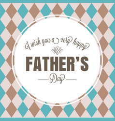 Happy father day typographical vector