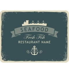 Seafood restaurant with an anchor and the ship vector