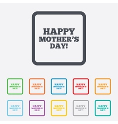 Happy motherss day sign icon mom symbol vector