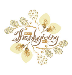 happy thanksgiving day lettering autumn holiday vector image