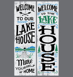 Welcome to our lake house sign vector