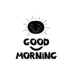 Good morning hand drawn style typography poster vector