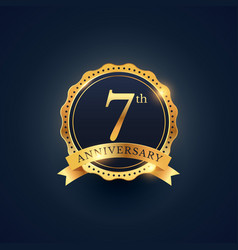 7th anniversary celebration badge label in golden vector image