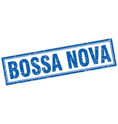 Bossa nova blue square grunge stamp on white vector