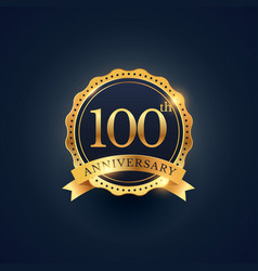 100th anniversary celebration badge label in vector