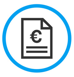 Euro invoice page rounded icon vector