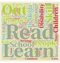 Your Kids Might Be Dyslexics Read On text vector image vector image