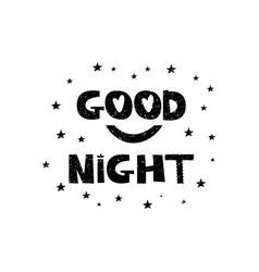 Good night hand drawn style typography poster vector