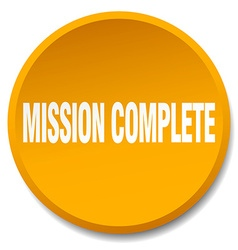 Mission complete orange round flat isolated push vector