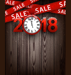 wooden sale 2018 background with clock vector image vector image