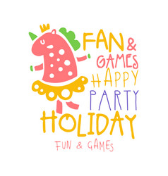 Fan and games happy party holiday promo sign vector