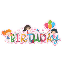 word design for birthday vector image