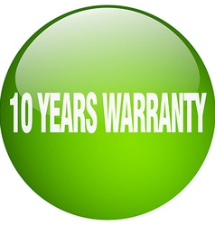 10 years warranty green round gel isolated push vector