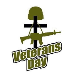 Cross and military helmet with gun Veterans Day vector image vector image