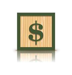 dollar sign wooden alphabet block vector image vector image