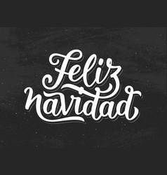 Feliz navidad modern calligraphic chalk lettering vector