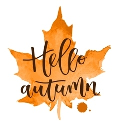 Hello autumn hand written inscription vector