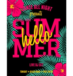 summer party palm leaves and hibiscus flyer design vector image